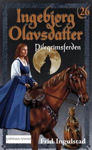 Pilegrimsferden (ebok) av Frid Ingulstad