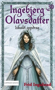 Iskaldt oppdrag (ebok) av Frid Ingulstad