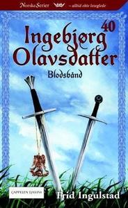 Blodsbånd (ebok) av Frid Ingulstad