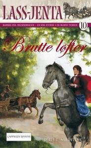 Brutte løfter (ebok) av Berit Elisabeth Sandv
