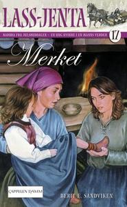 Merket (ebok) av Berit Elisabeth Sandviken