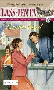 Brutte bånd (ebok) av Berit Elisabeth Sandvik