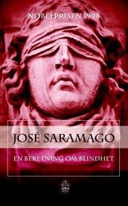 En beretning om blindhet (ebok) av José Saram
