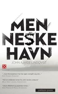 Menneskehavn (ebok) av John Ajvide Lindqvist