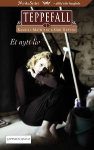 Et nytt liv (ebok) av Kamilla Mathisen, Gro G