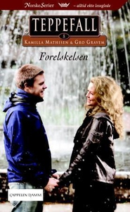 Forelskelsen (ebok) av Kamilla Mathisen, Gro