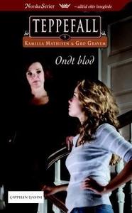Ondt blod (ebok) av Kamilla Mathisen, Gro Gra