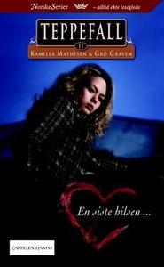 En siste hilsen (ebok) av Kamilla Mathisen, G