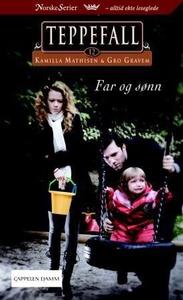 Far og sønn (ebok) av Kamilla Mathisen, Gro G