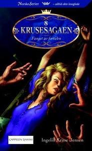 Fanget av fortiden (ebok) av Ingelill Kruse J
