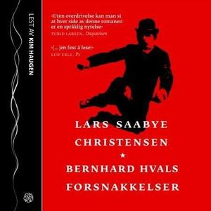 Bernhard Hvals forsnakkelser (lydbok) av Lars