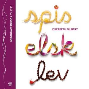 Spis, elsk, lev (lydbok) av Elizabeth Gilbert