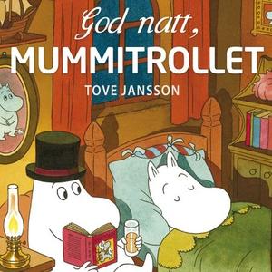 God natt, Mummitrollet (lydbok) av Tove Janss