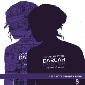 Darlah (lydbok) av Johan Harstad