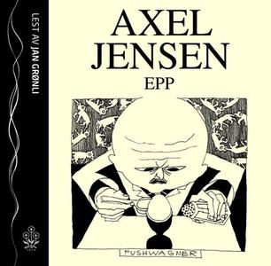 Epp (lydbok) av Axel Jensen