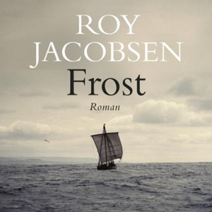 Frost (lydbok) av Roy Jacobsen