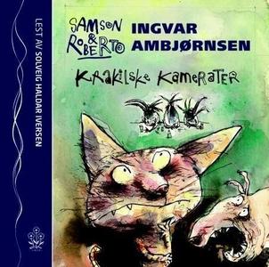 Krakilske kamerater (lydbok) av Ingvar Ambjør