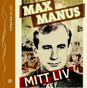 Mitt liv (lydbok) av Max Manus
