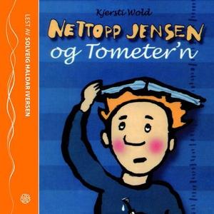 Nettopp Jensen og Tometer'n (lydbok) av Kjers