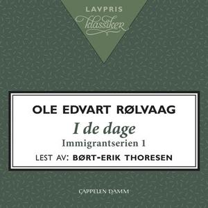 I de dage (lydbok) av Ole Edvart Rølvaag