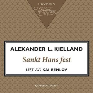 Sankt Hans fest (lydbok) av Alexander L. Kiel