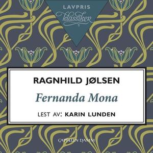 Fernanda Mona (lydbok) av Ragnhild Jølsen