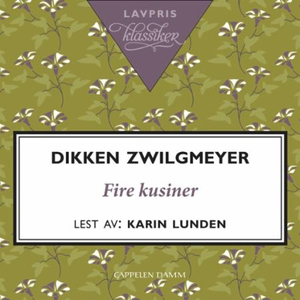 Fire kusiner (lydbok) av Dikken Zwilgmeyer