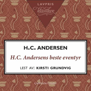 H.C. Andersens beste eventyr (lydbok) av H.C.