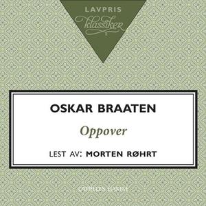 Oppover (lydbok) av Oskar Braaten