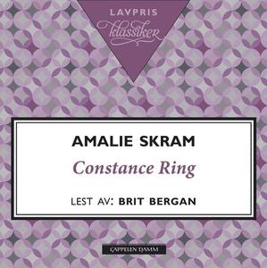 Constance Ring (lydbok) av Amalie Skram