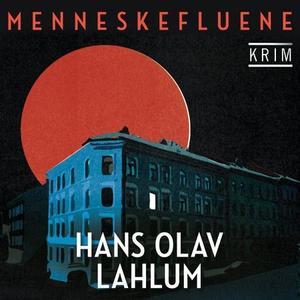 Menneskefluene (lydbok) av Hans Olav Lahlum