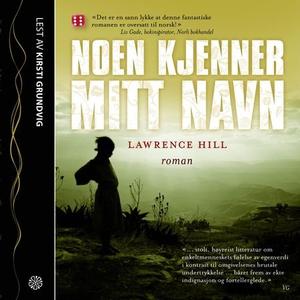 Noen kjenner mitt navn (lydbok) av Lawrence H