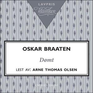 Dømt (lydbok) av Oskar Braaten