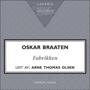 Fabrikken (lydbok) av Oskar Braaten