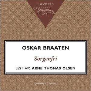 Gamlehjemmet Sorgenfri (lydbok) av Oskar Braa