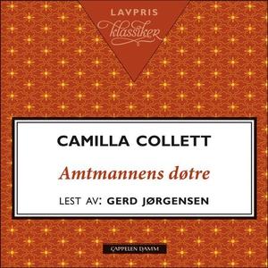 Amtmannens døtre (lydbok) av Camilla Collett