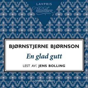 En glad gutt (lydbok) av Bjørnstjerne Bjørnso