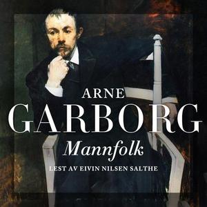 Mannfolk (lydbok) av Arne Garborg