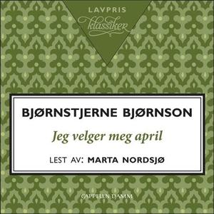 Jeg velger meg april (lydbok) av Bjørnstjerne
