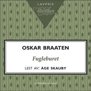 Fugleburet (lydbok) av Oskar Braaten