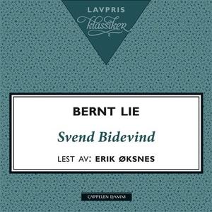 Svend Bidevind (lydbok) av Bernt Lie