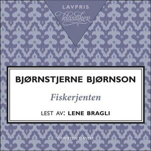 Fiskerjenten (lydbok) av Bjørnstjerne Bjørnso