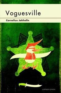 Voguesville (ebok) av Cornelius Jakhelln
