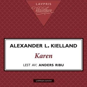 Karen (lydbok) av Alexander L. Kielland