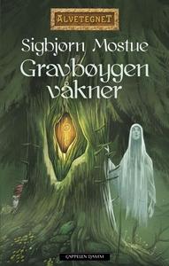 Gravbøygen våkner (ebok) av Sigbjørn Mostue