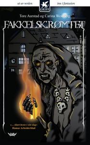 Fakkelskrømtet (ebok) av Tore Aurstad, Carina