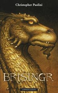 Brisingr, eller Eragon Skuggedreper og Safira