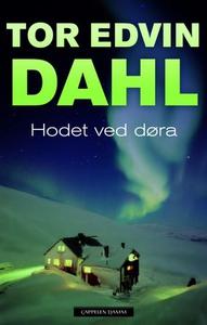 Hodet ved døra (ebok) av Tor Edvin Dahl