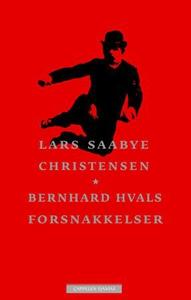 Bernhard Hvals forsnakkelser (ebok) av Lars S