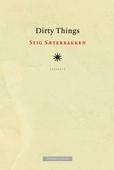 Dirty things